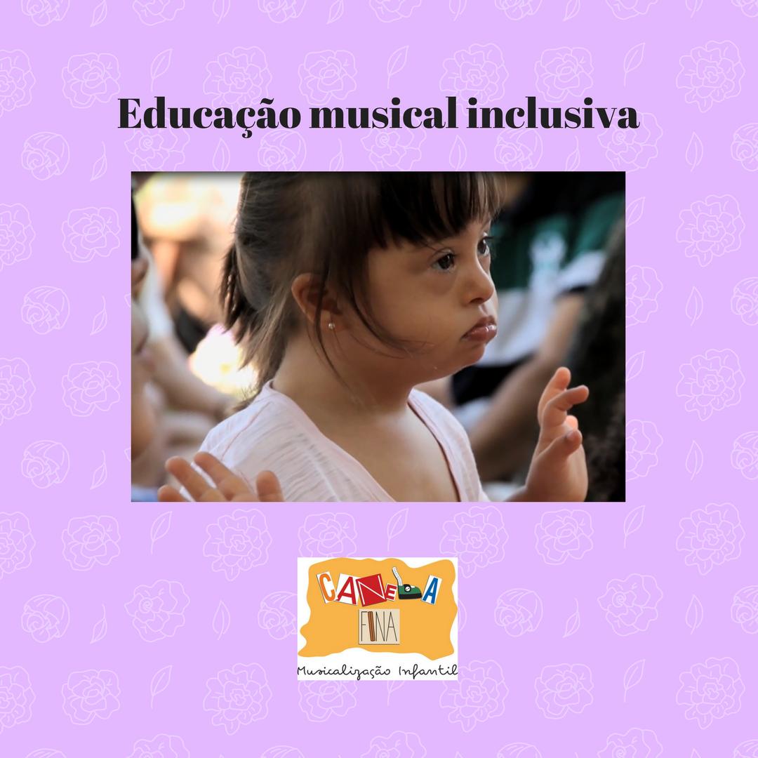 Educação musical inclusiva